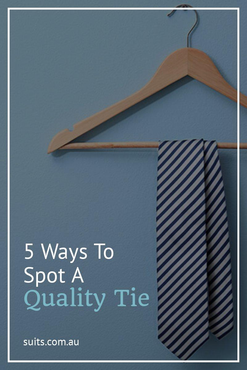 5 Ways to Spot a Quality Tie